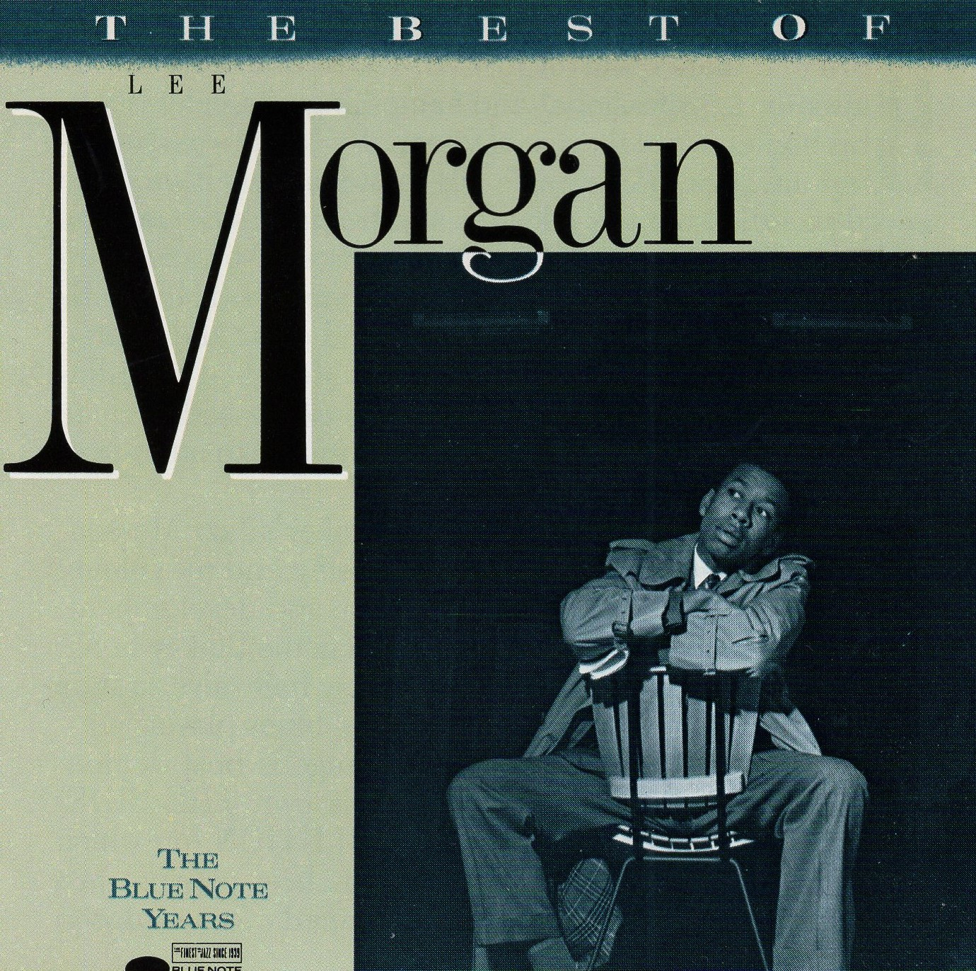 """The Best of Lee Morgan "" Lee Morgan"