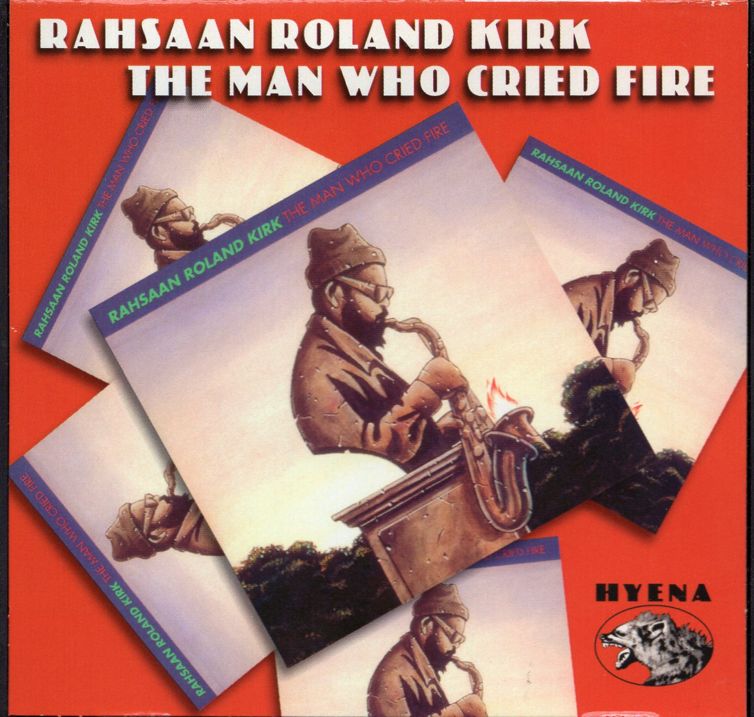 """The Man Who Cried Fire"" Rahsaan Roland Kirk"