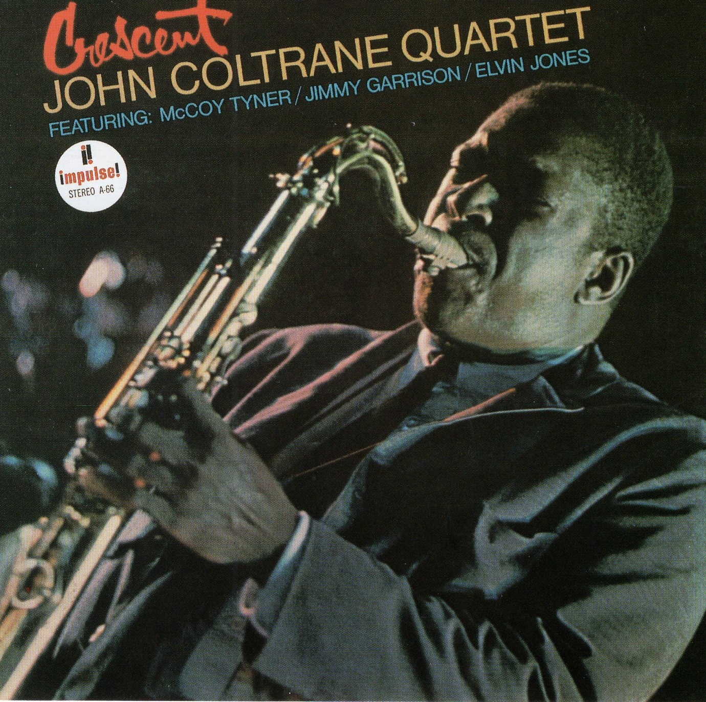 """Crescent"" John Coltrane Quartet"