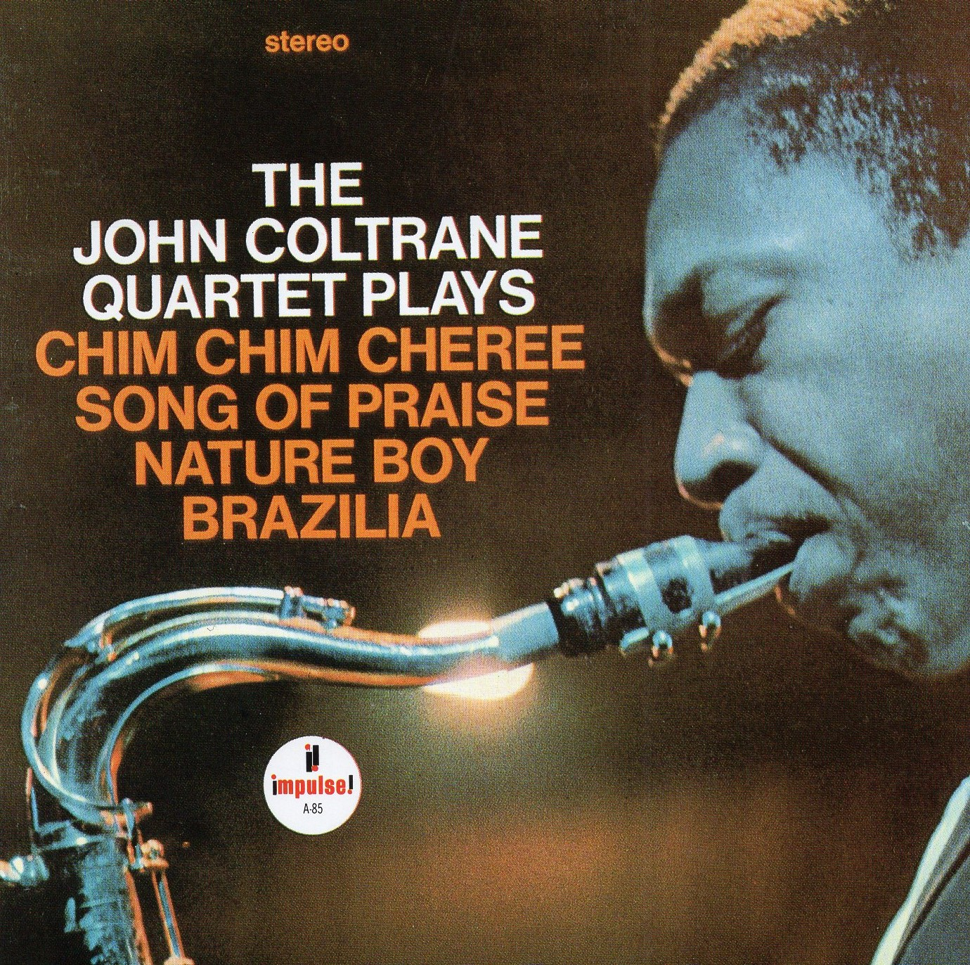 """The Jhon Coltrane Quartet Plays"" John Coltrane Quartet"