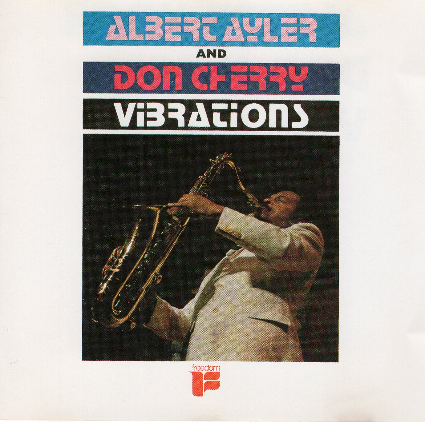 """Albert Ayler And Don Cherry - Vibrations"" Albert Ayler, Don Cherry"