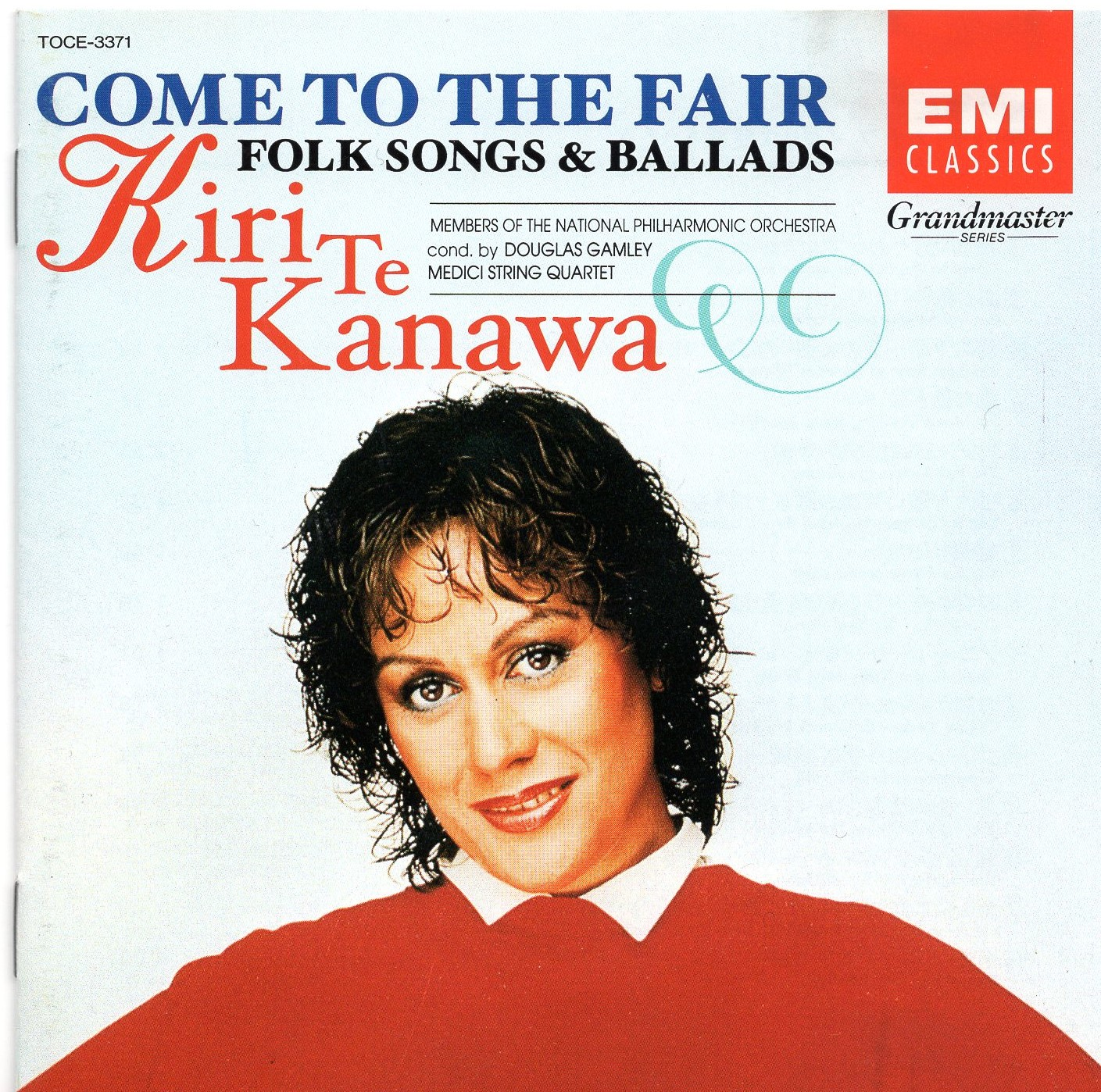 """Come to the Fair: Folk Songs & Ballads"" Kiri Te Kanawa"