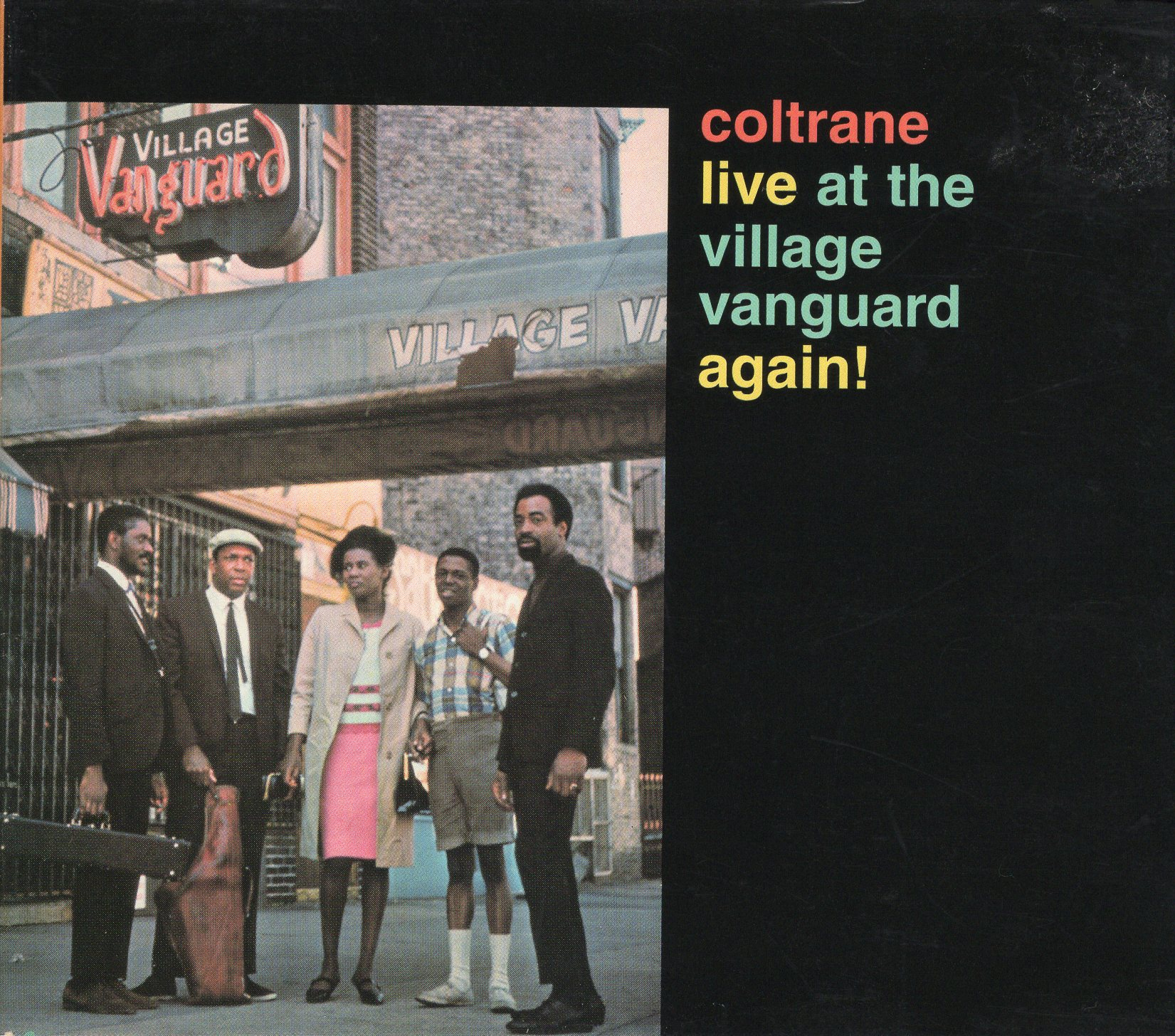 """Coltrane Live at the Village Vanguard again!"" John Coltrane"