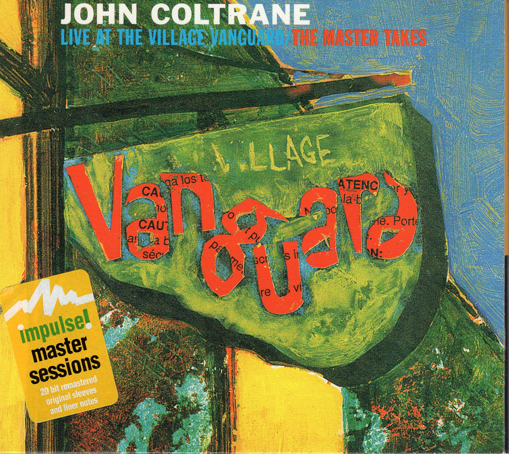 """John Coltrane Live at the Village Vanguard/The Master Takes"" John Coltrane"