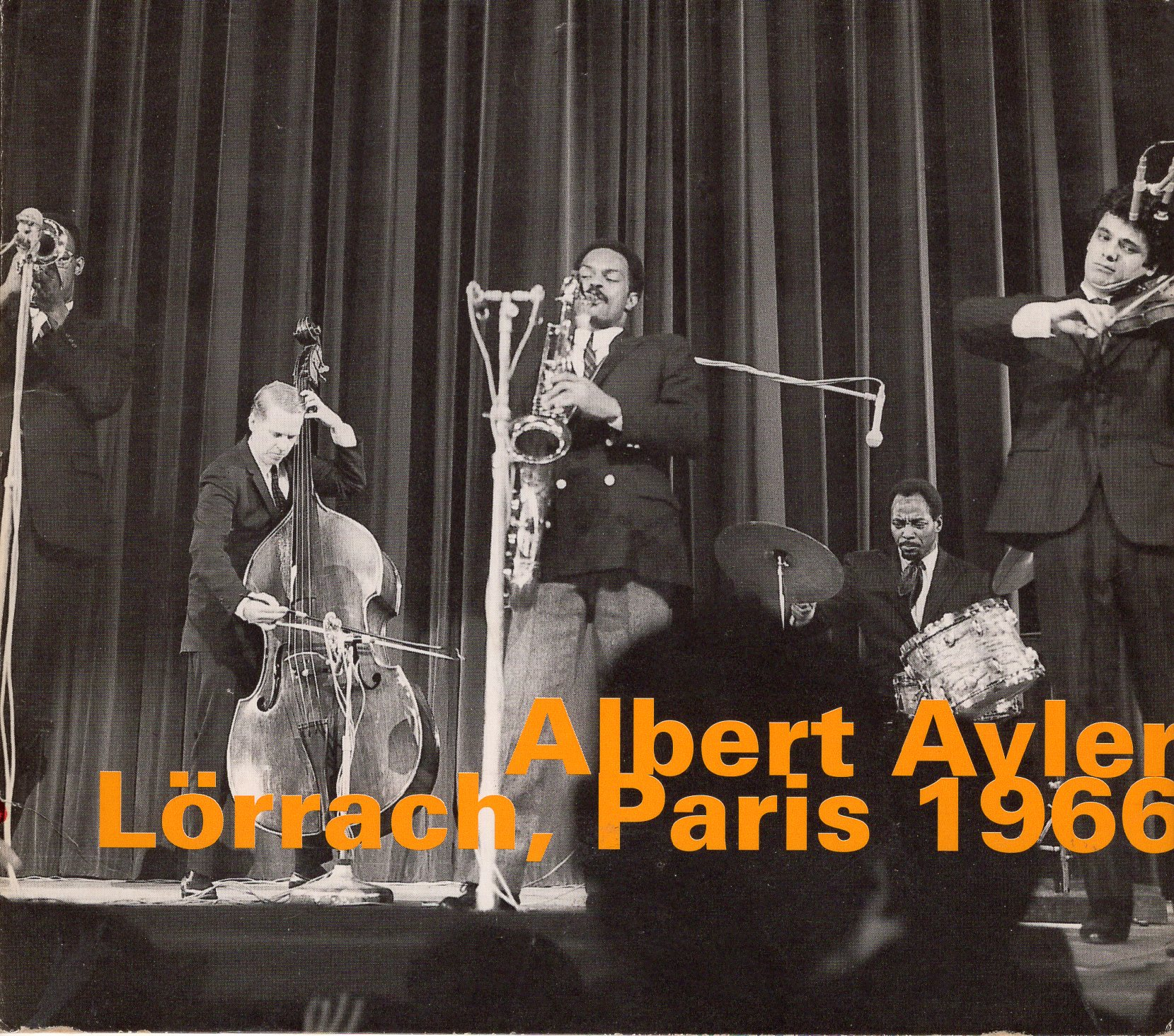 """Loerrach, Paris 1966"" Albert Ayler"