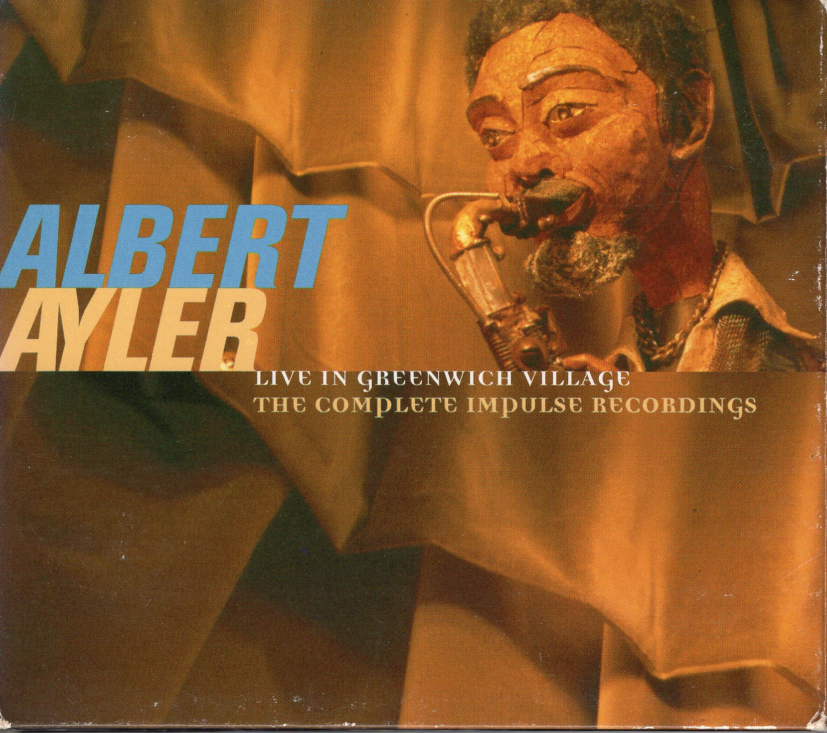 """Live in Greenwich Village"" Albert Ayler"