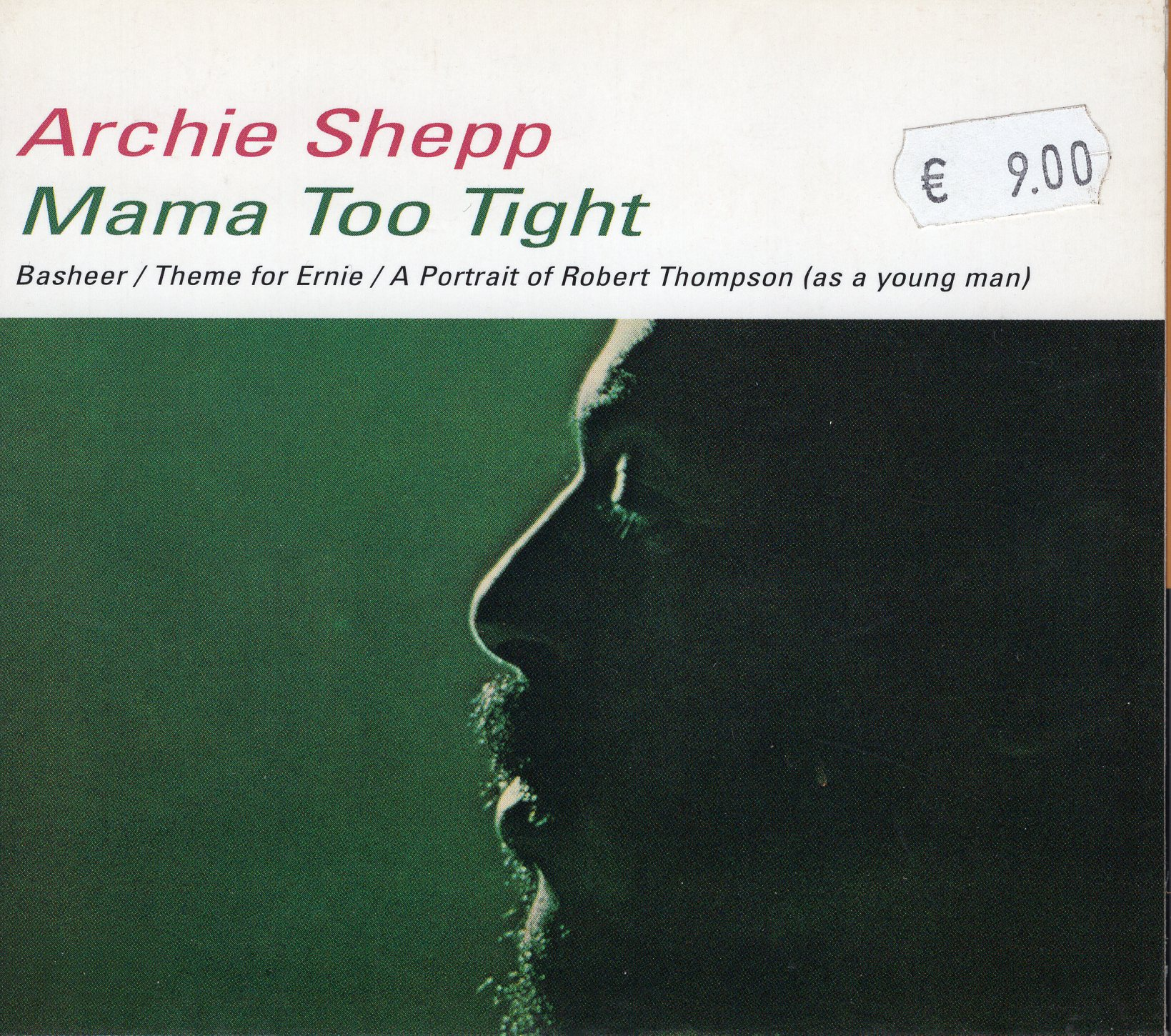 """Mama Too Tight"" Archie Shepp"
