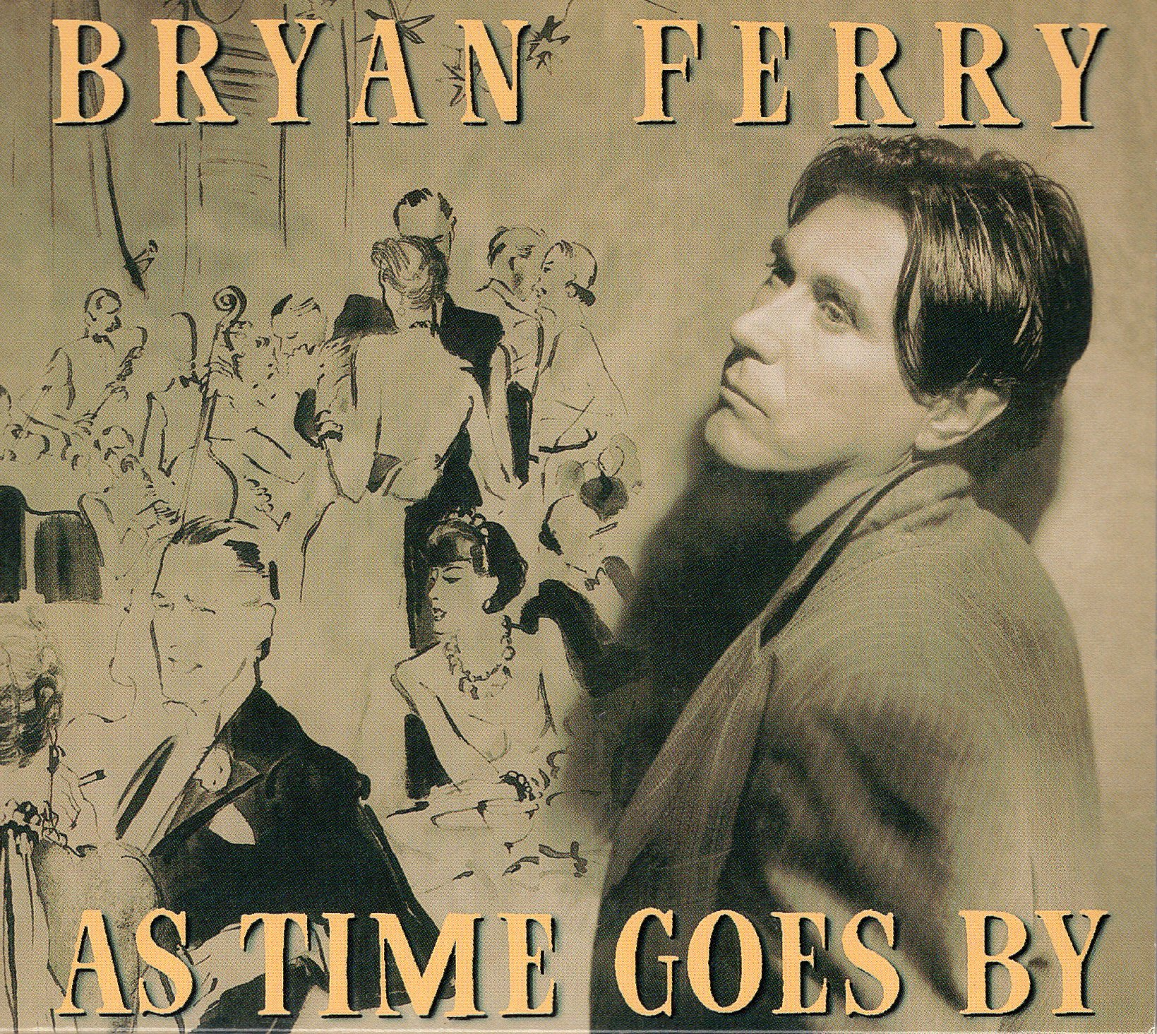 """As Time Goes By"" Bryan Ferry"