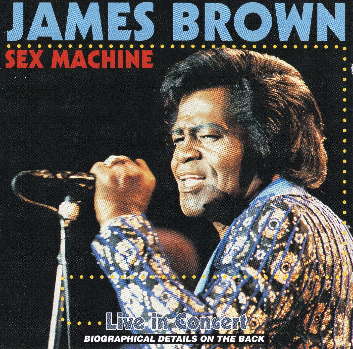"""Sex Machine"" James Brown"