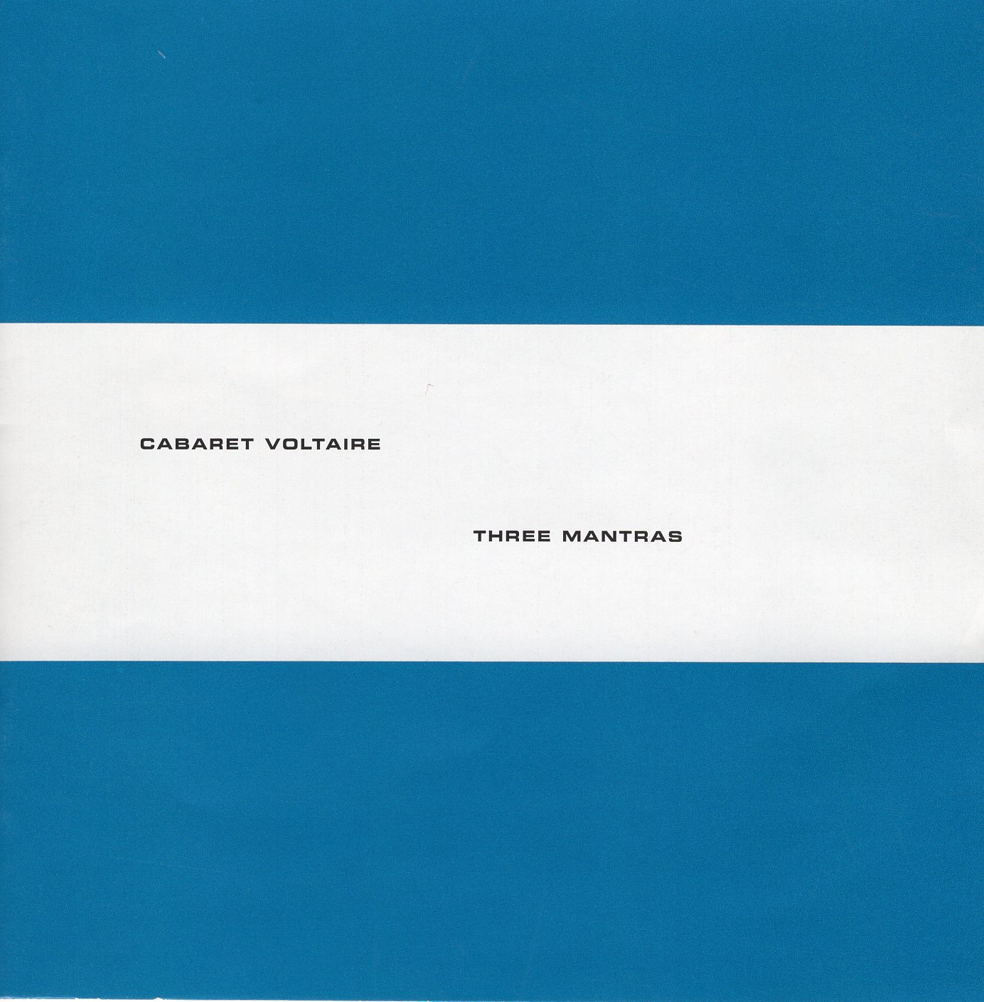 """Three Mantras"" Cabaret Voltaire"