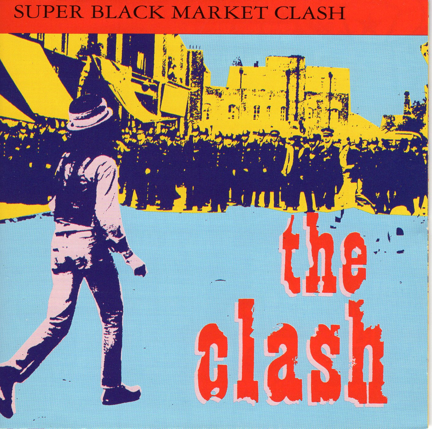 """Super Black Market Clash"" The Clash"