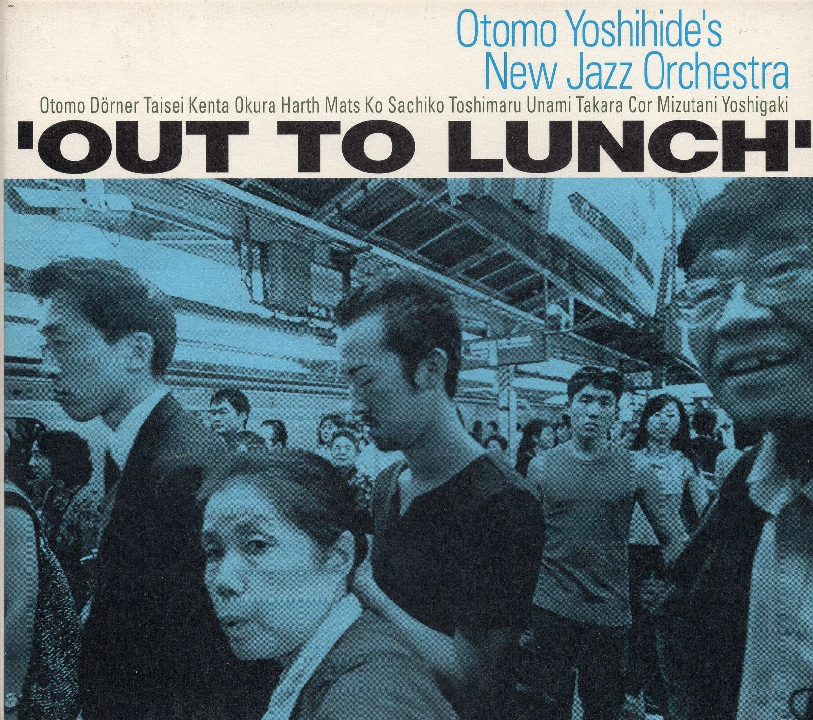 """Out To Lunch"" Otomo Yashihide's New Jazz Orchestra"