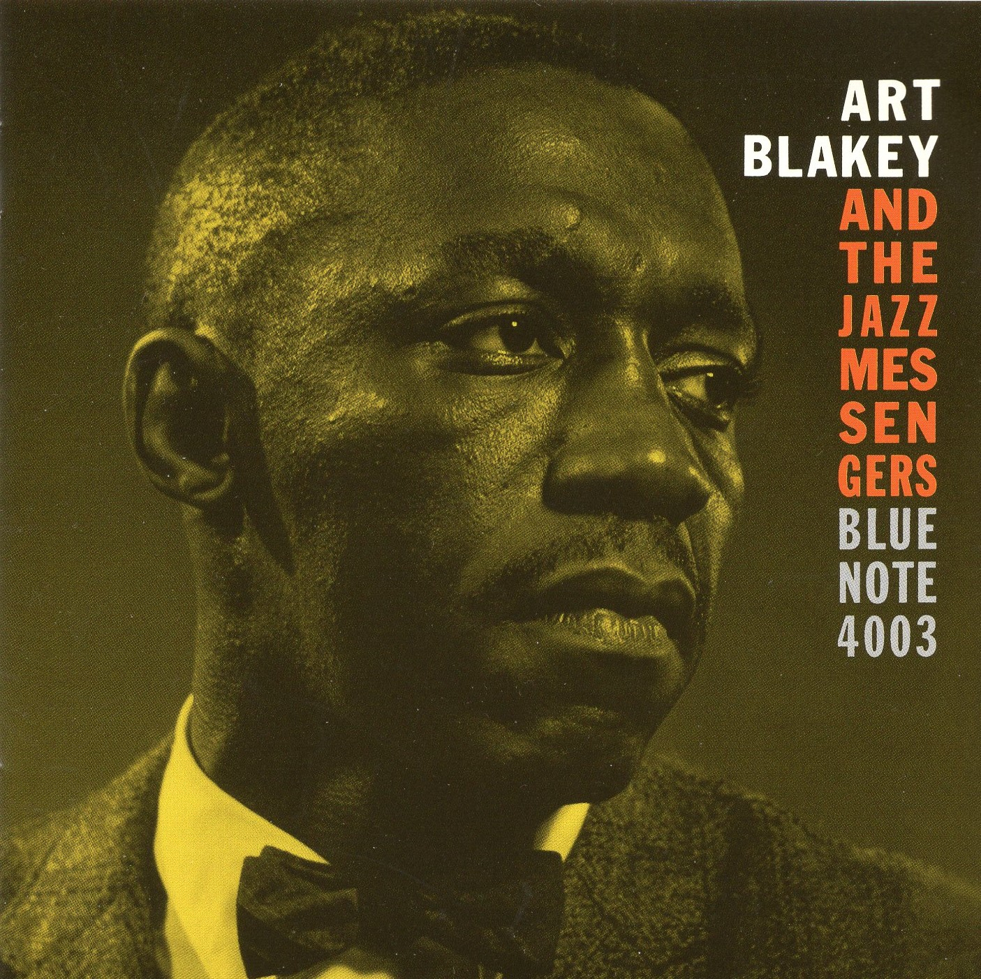 """Art Blakey and The Jazz Messengers Blue Note 4003"" Art Blakey"