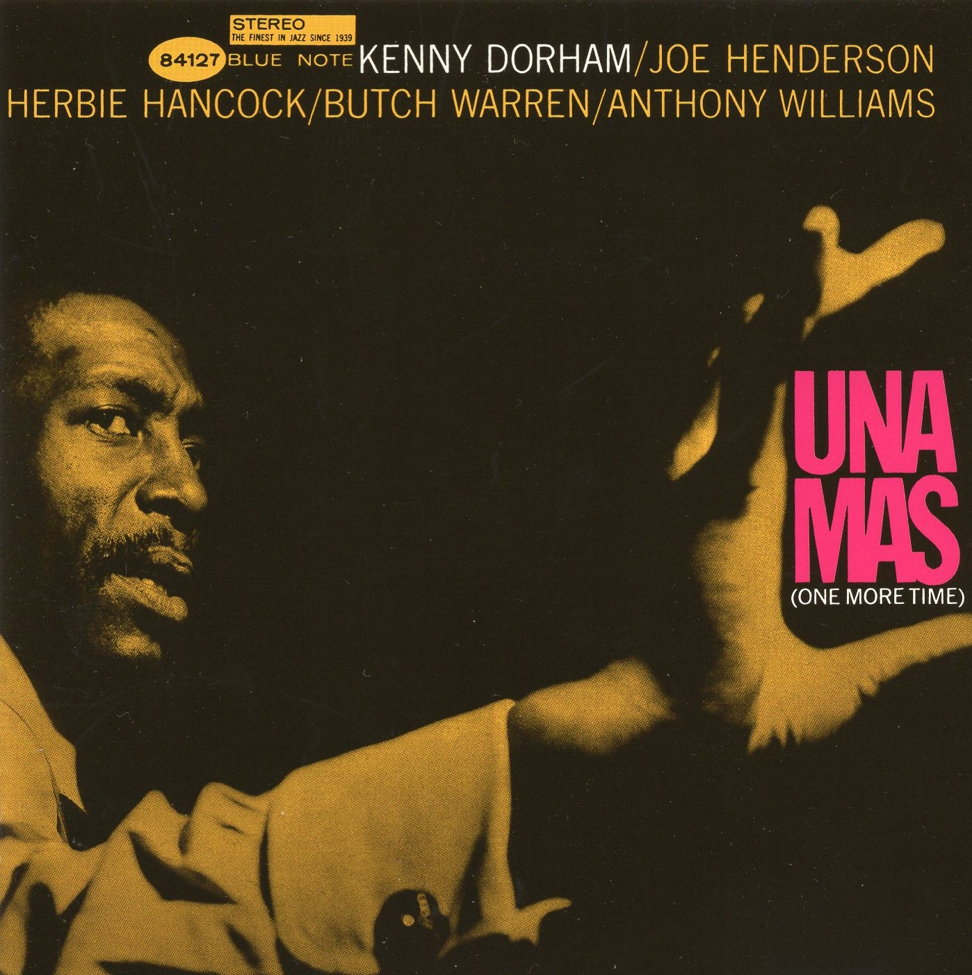 """Una Mas"" Anthony Williams, Butch Warren, Herbie Hancock, Joe Henderson, Kenny Dorham"
