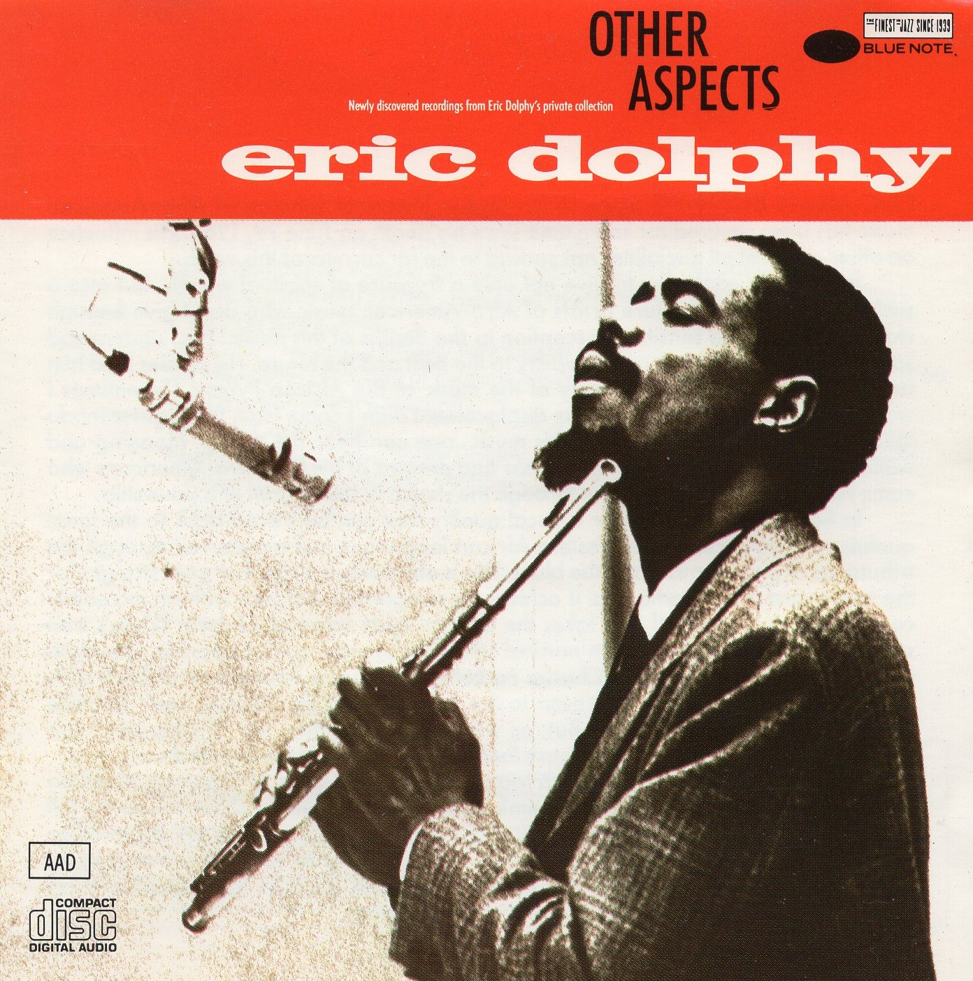 """Other Aspects"" Eric Dolphy"