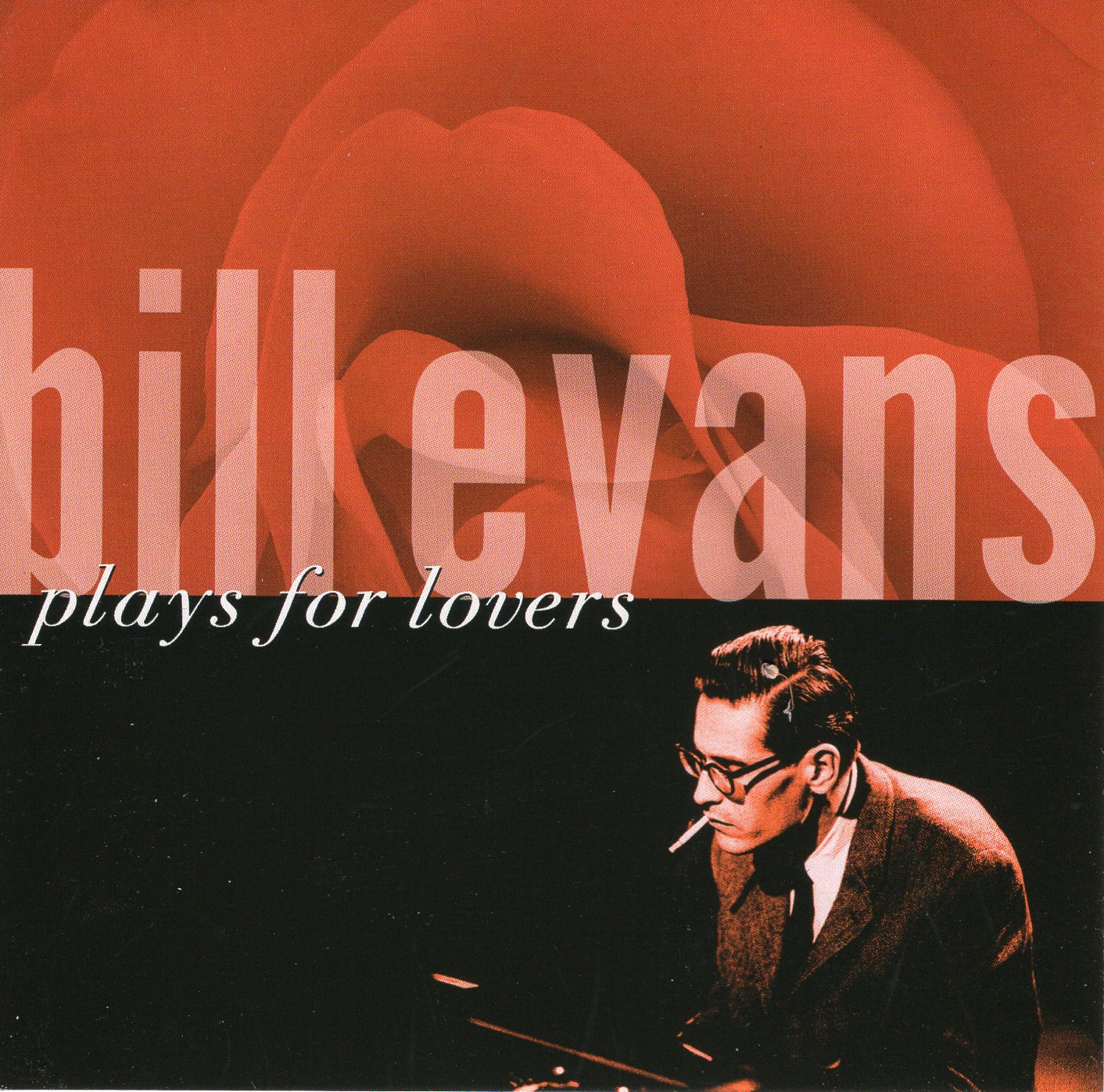 """Bill Evans Plays for Lovers"" Bill Evans"