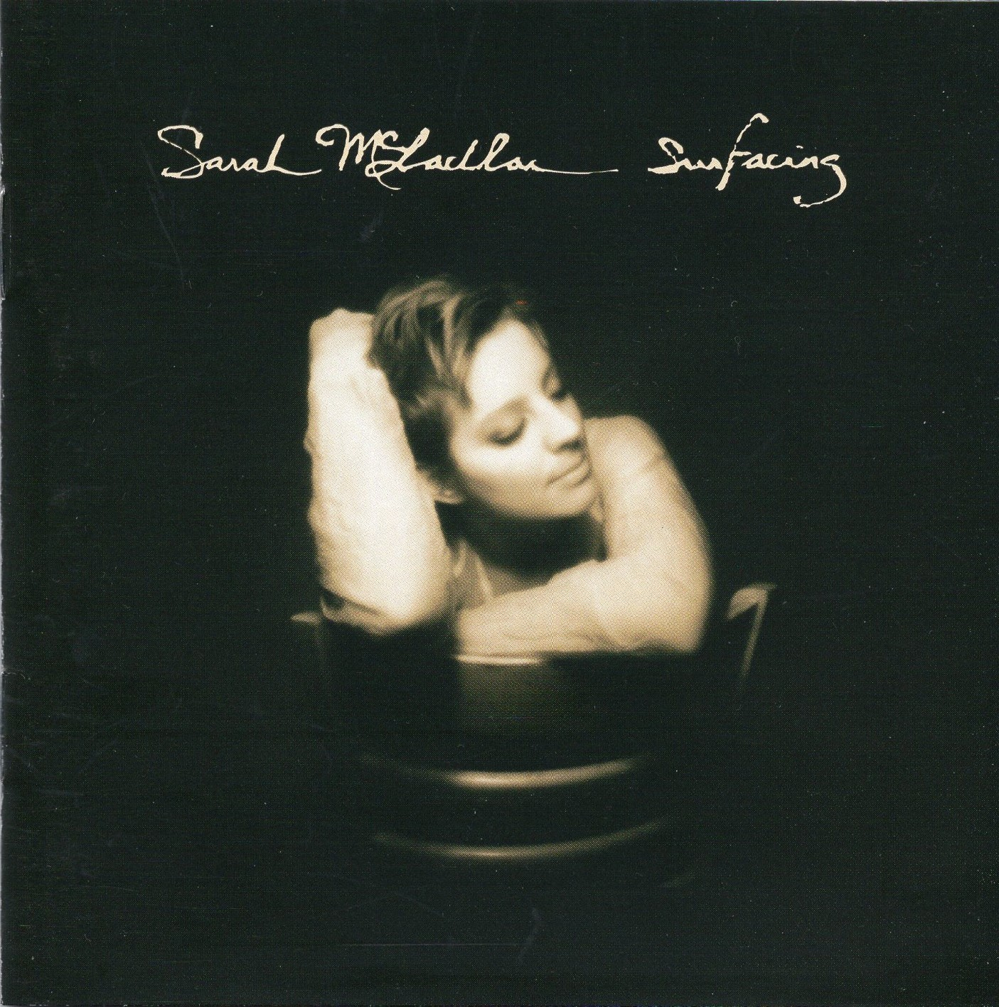 """Surfacing"" Sarah McLachlan"