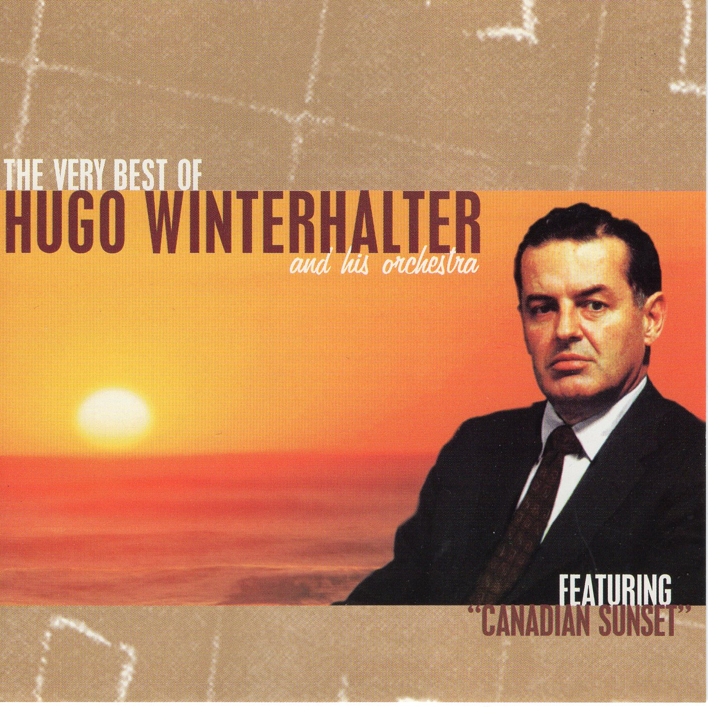 """The Very Best of Hugo Winterhalter and his Orchestra"" Hugo Winterhalter"