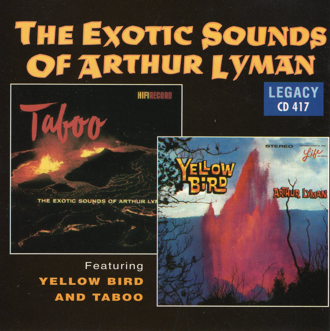 """The Exotic Sounds of Arthur Lyman"" Arthur Lyman, Taboo, Yellow Bird"