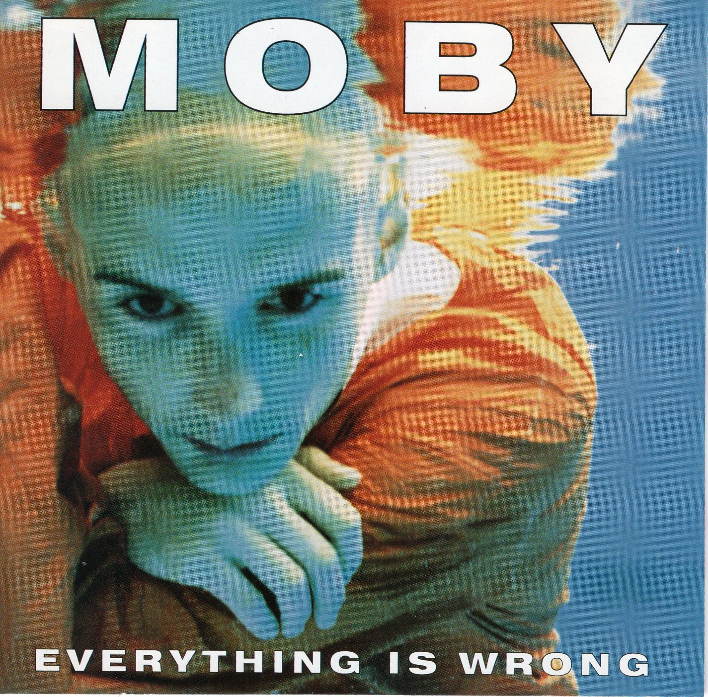 """Everything is Wrong"" Moby"