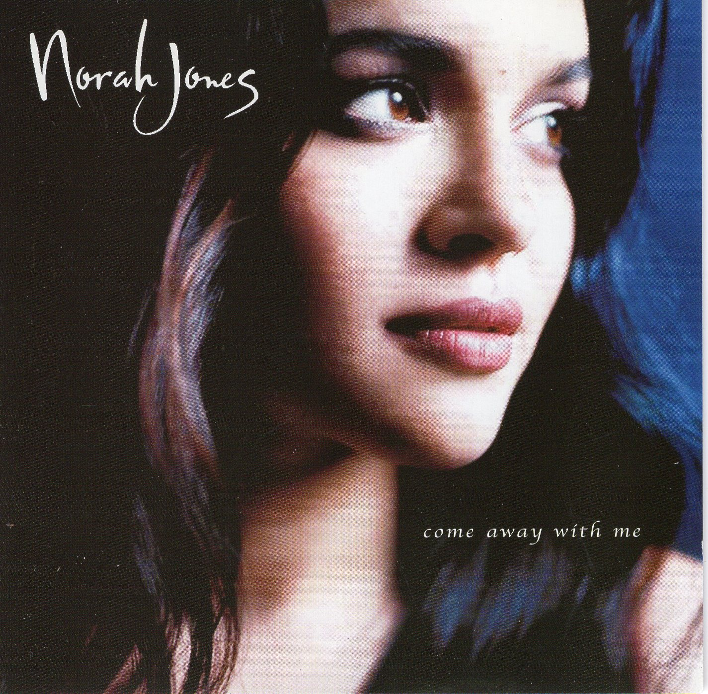 """Come Away With Me"" Norah Jones"
