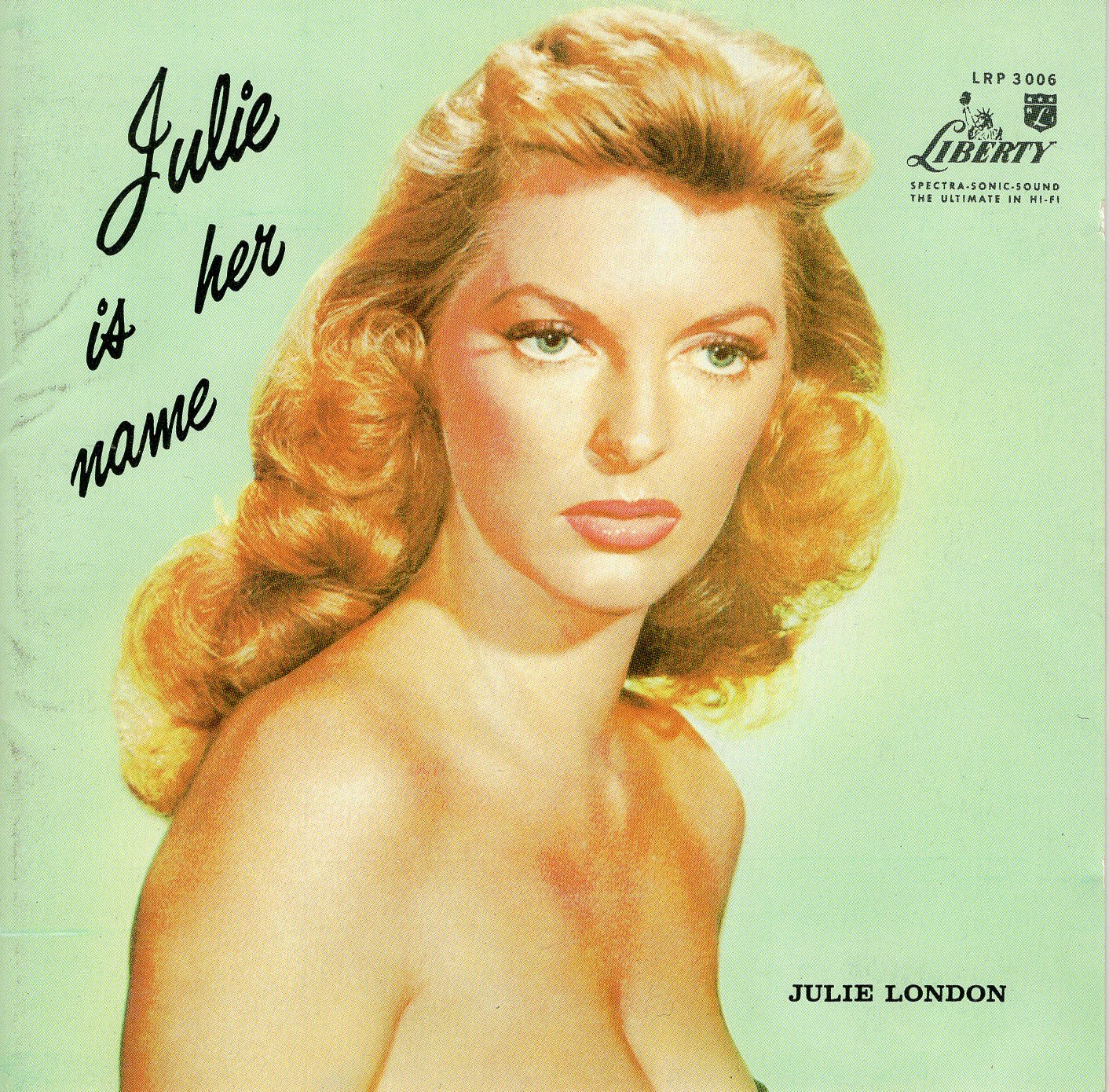 """Julie Is Her Name"" Julie London"