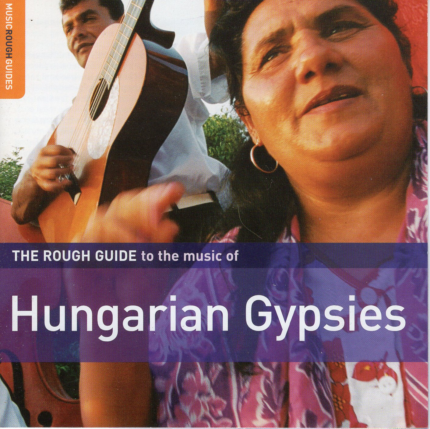 """The Rough Guide To The Music Of Hungarian Gypsies"""
