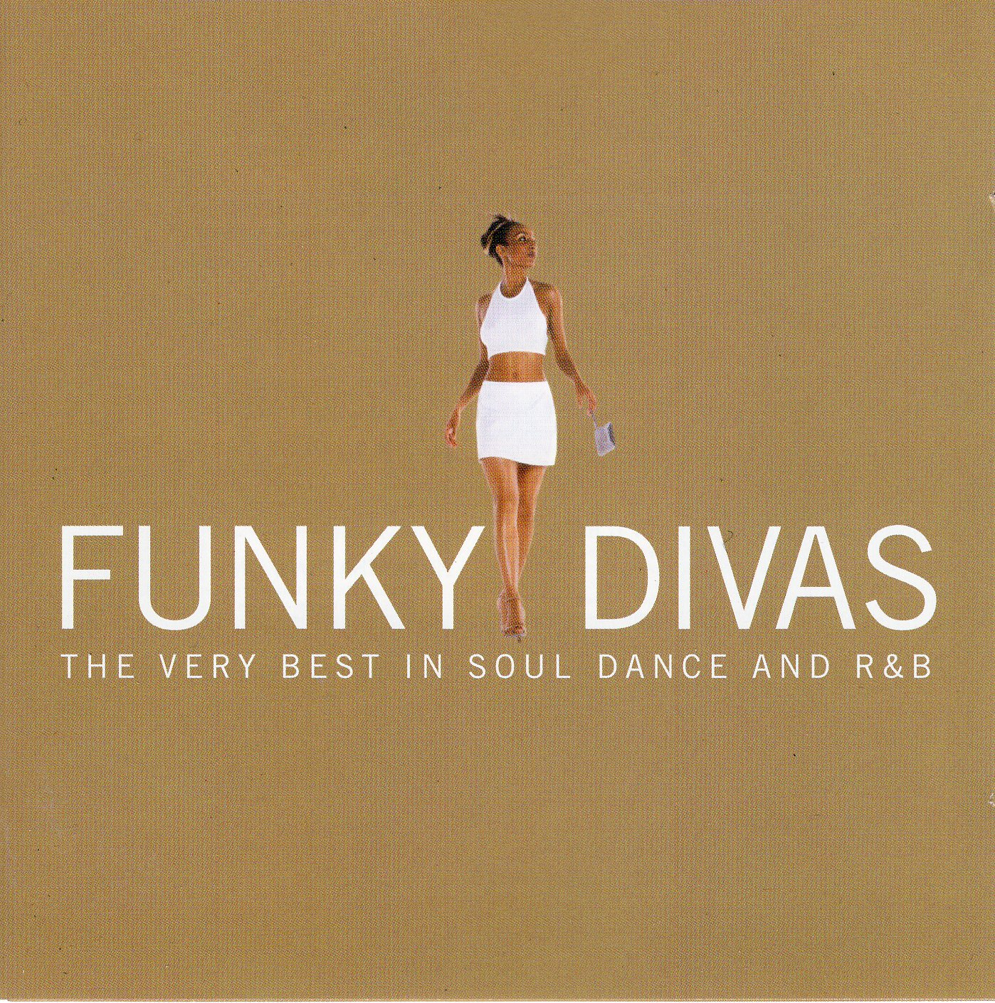 """Funky Divas/ The Very Best In Soul Dance And R & B"""