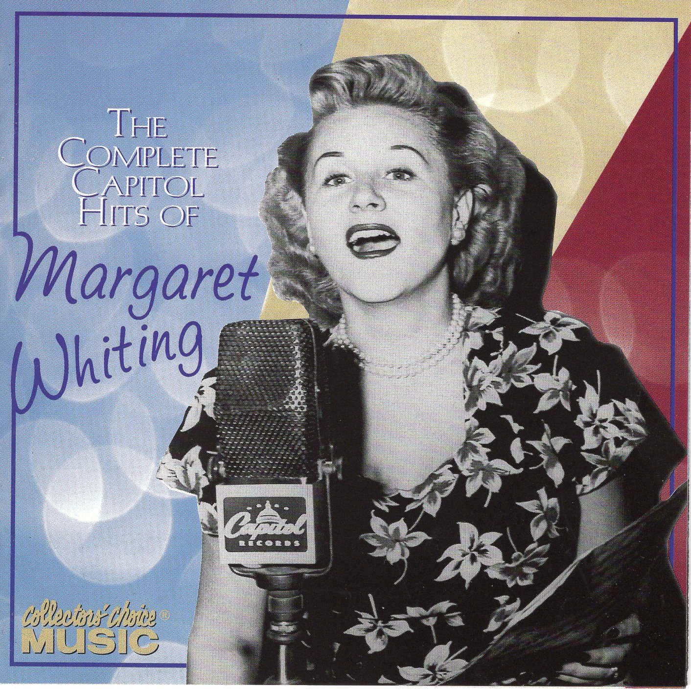 """The Complete Capitol Hits of Margaret Whiting"" Margaret Whiting"