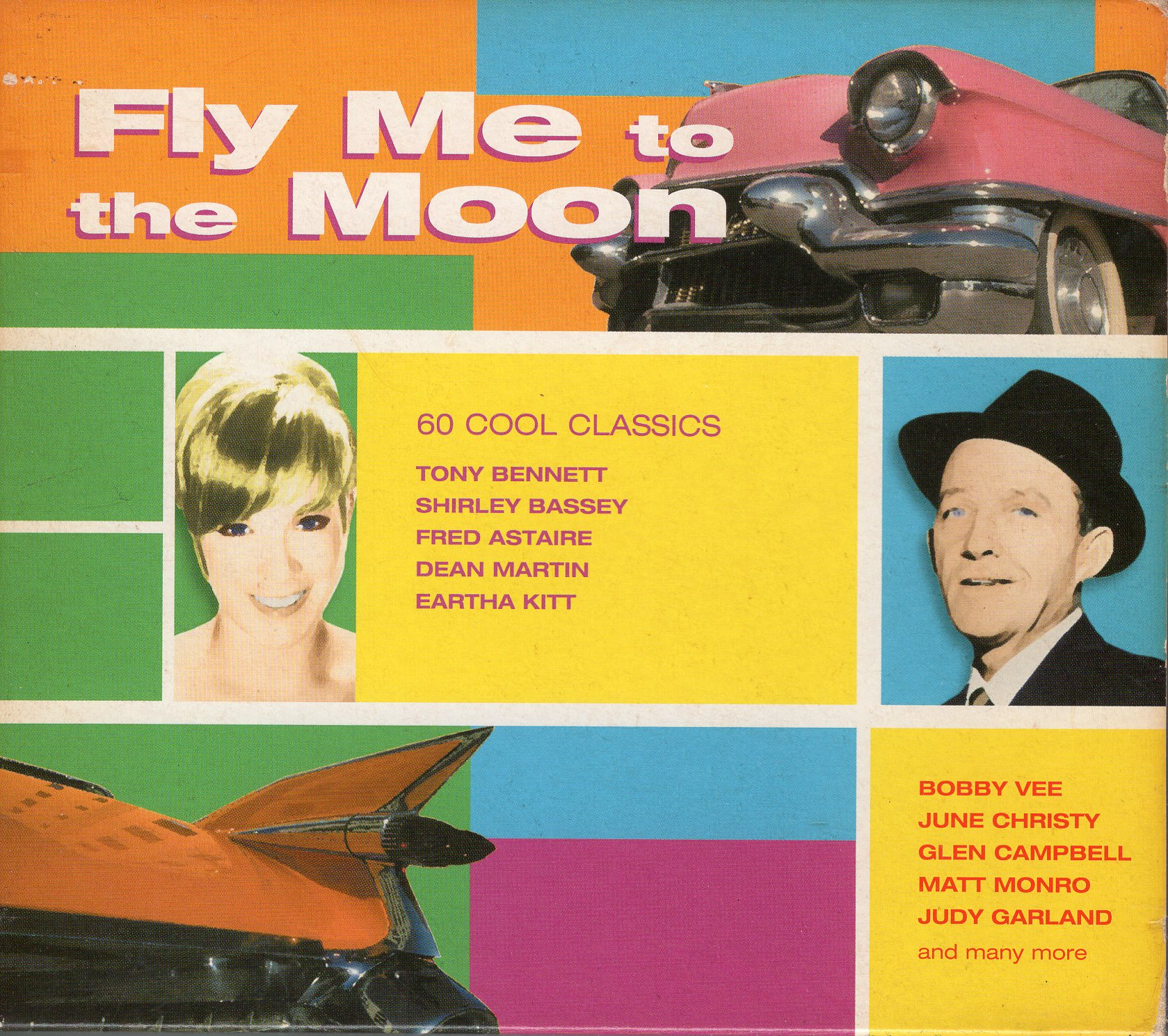 """Fly Me To The Moon 60 Cool Classics"""