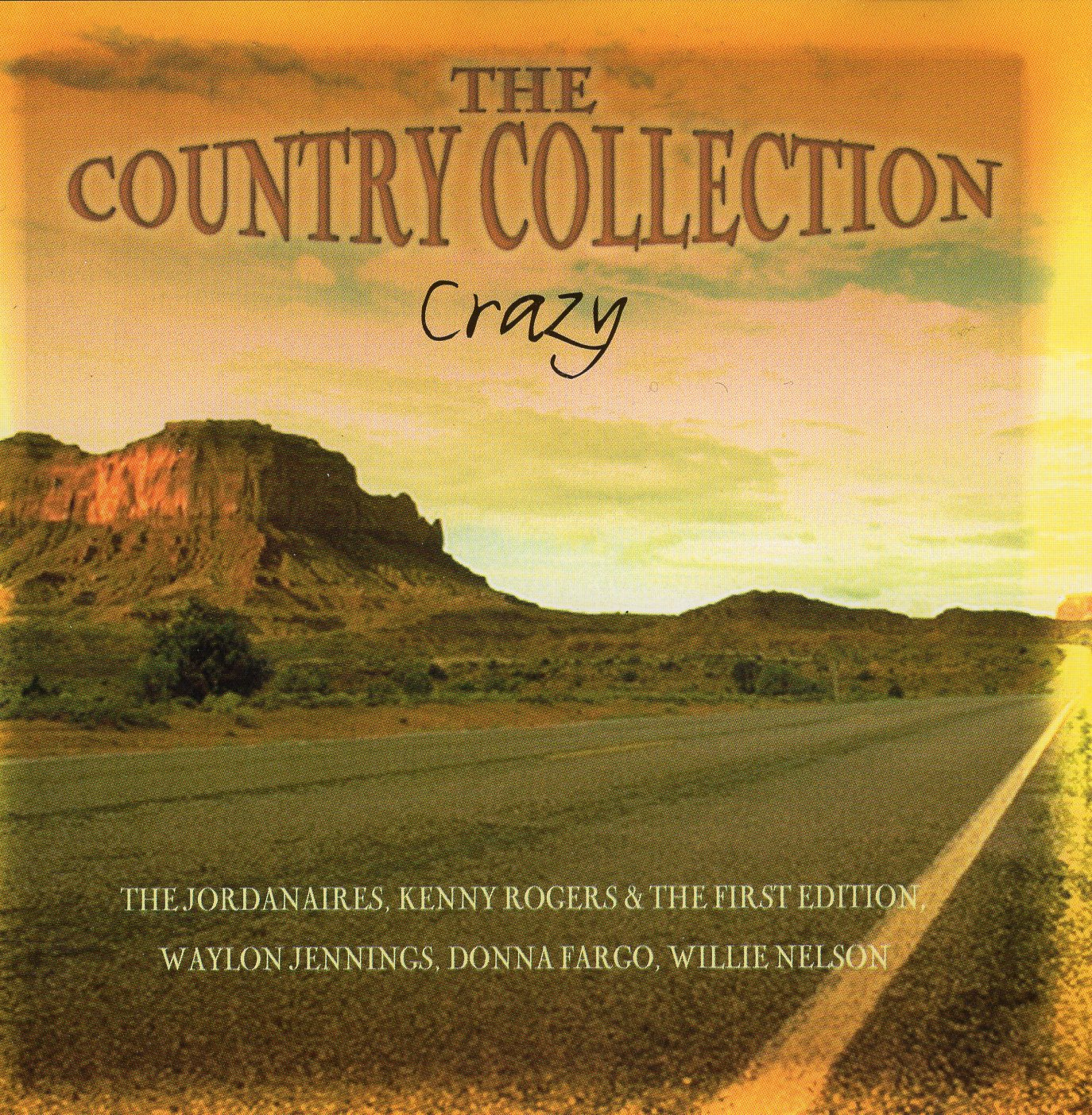 """The Country Collection-Crazy"""