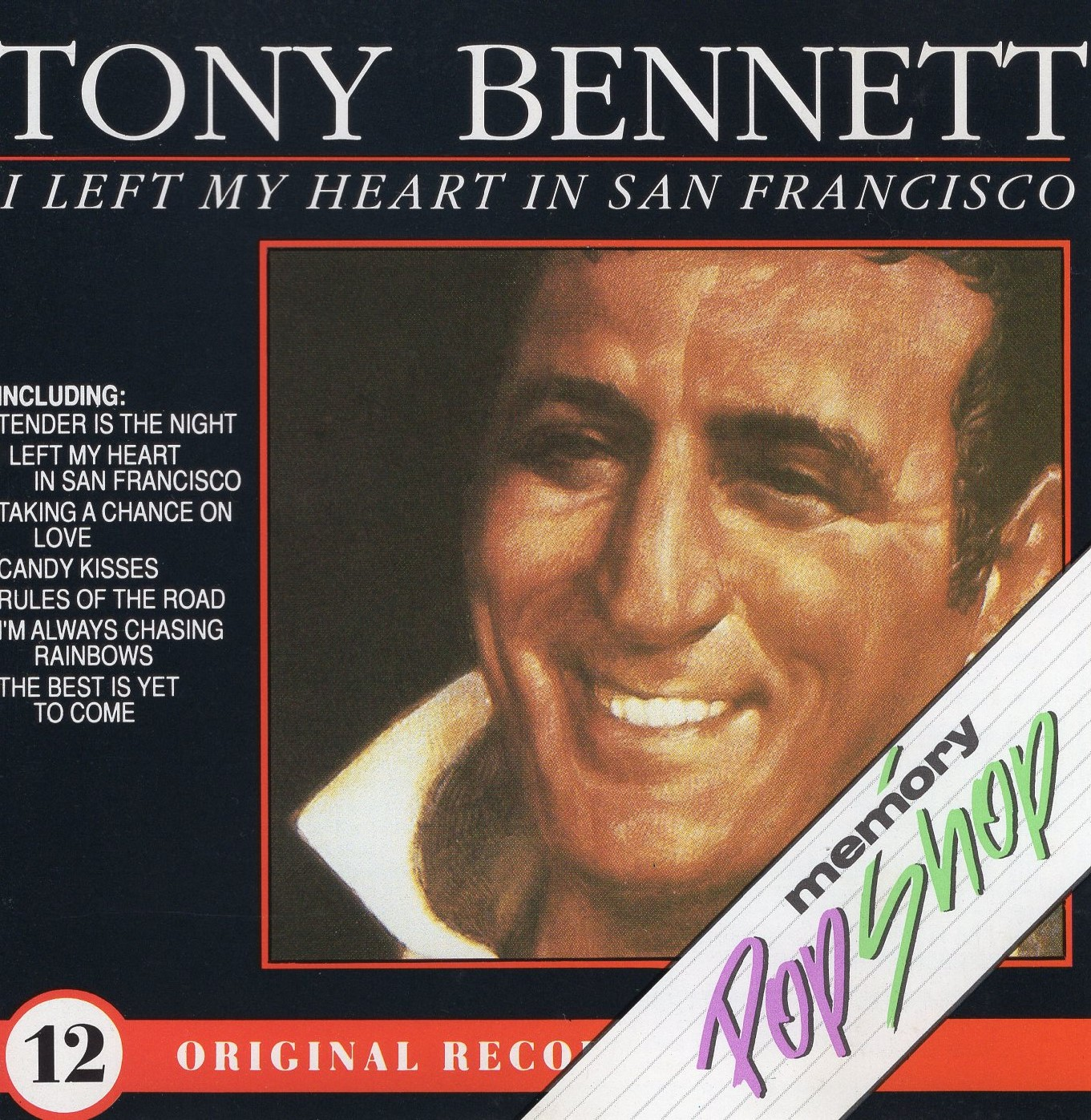 """I Left My Heart In San Francisco"" Tony Bennett"