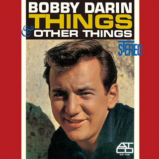 """Things & Other Things"" Bobby Darin"