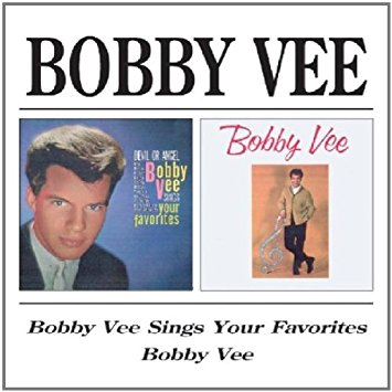 """Bobby Vee Sings Your Favorites/Bobby Vee"" Bobby Vee"