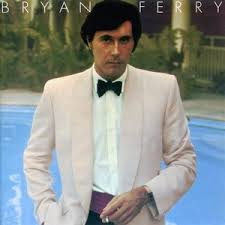 """Bryan Ferry Another Time, Another Place"" Bryan Ferry"