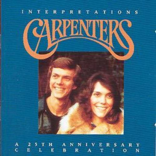 """Interpretations: A 25th Anniversary Celebration"" Carpenters"