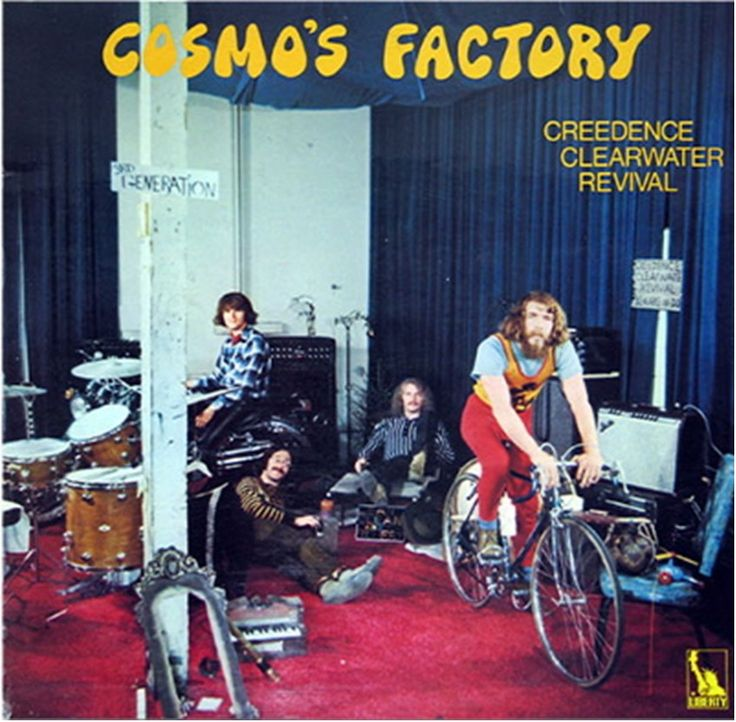 """Cosmo's Factory"" Creedence Clearwater Revival"
