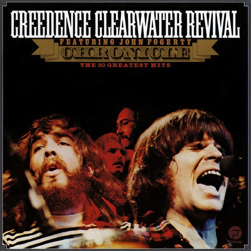 """Chronicle, Vol. 1"" Creedence Clearwater Revival"