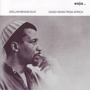"""Dollar Brand Good News from Africa: Portrait Disc 1"" Dollar Brand"