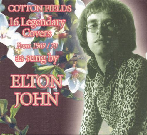 """16 Legendary Covers from 1969-70"" Elton John"