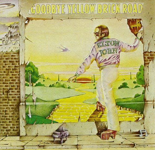 """Goodbye Yellow Brick Road"" Elton John"