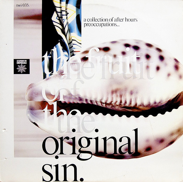 """The Fruit Of The Original Sin"" Arthur Russell, Peter & Gordon, Wim Mertens"