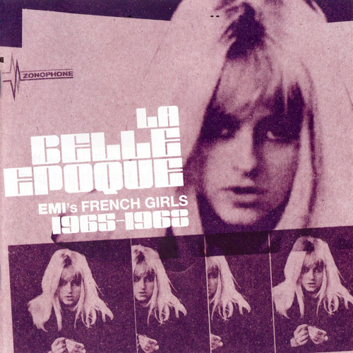 """La Belle Epoque: EMI's French Girls 1965-1968"""