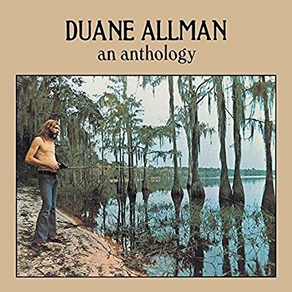 """Anthology Duane Allman [Disc 1]"" Aretha Franklin, Boz Scaggs, Duane Allman, Wilson Pickett"