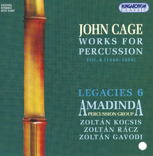 """Cage: Works For Percussion, Vol. 4 : Amadinda Percussion Group"" John Cage"