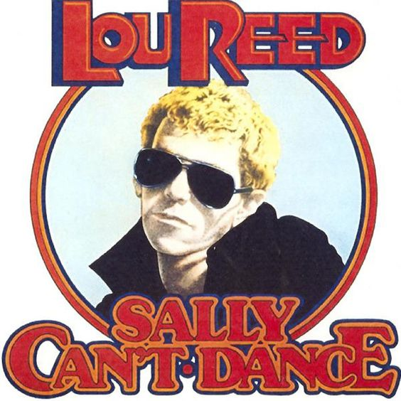 """Lou Reed Sally Can't Dance"" Lou Reed"