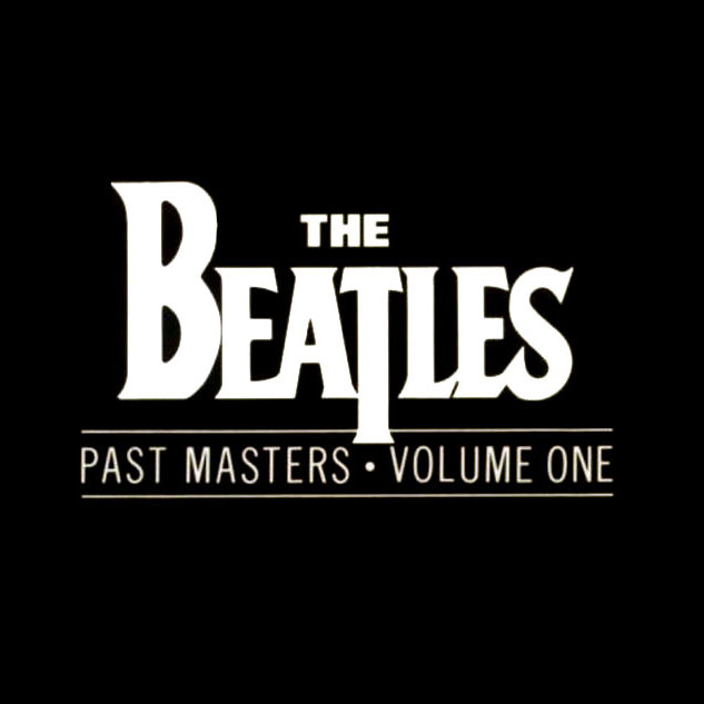 """Past Masters, Vol. 1"" The Beatles"