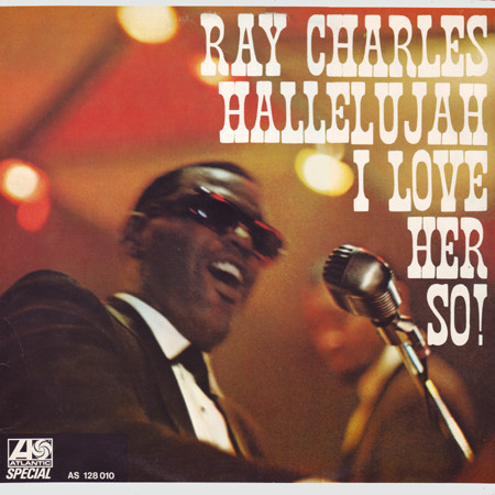 """Ray Charles (aka Hallelujah I Love Her So)"" Ray Charles"