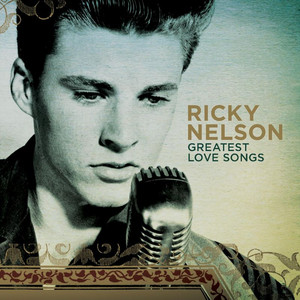 """Rick Nelson 25 Greatest Hits"" Ricky Nelson"