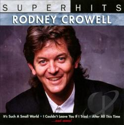 """100 Hits: Country Disc 2"" Rodney Crowell"